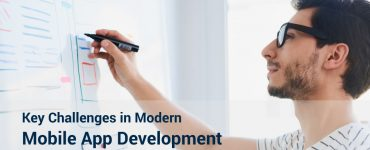 Key Challenges in Modern Mobile App Development