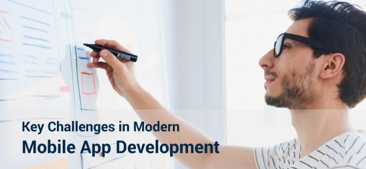 Key Challenges in Modern Mobile App Development