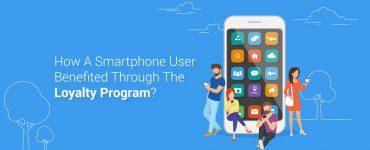 Smartphone User Benefited Through the Loyalty Program