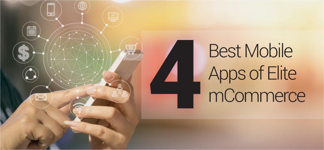 Best Mobile Apps of Elite mCommerce