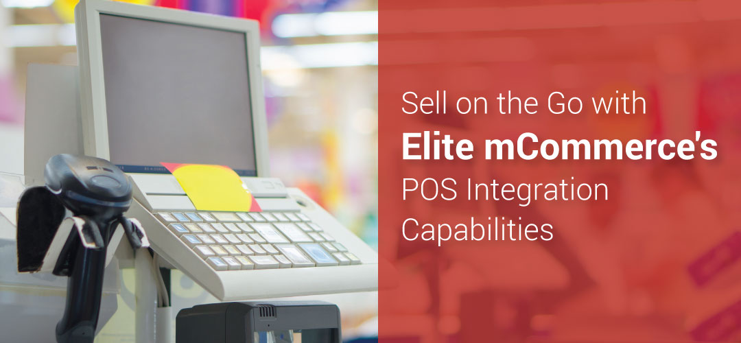 Elite mCommerce's POS Integration