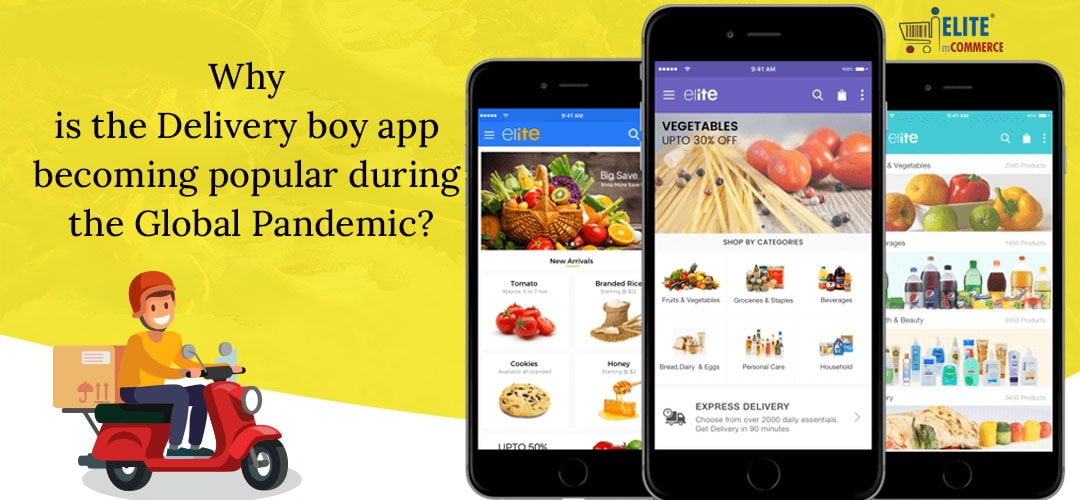 Delivery boy app during Pandemic