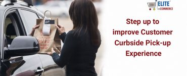 Curb side Pick up for improved customer experience