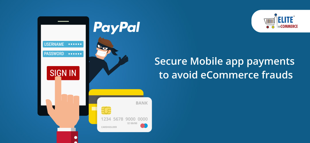 secure-mobile-app-payments-to-avoid-ecommerce-frauds