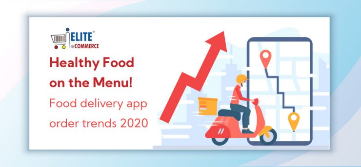 food-delivery-app-treands-in-2020