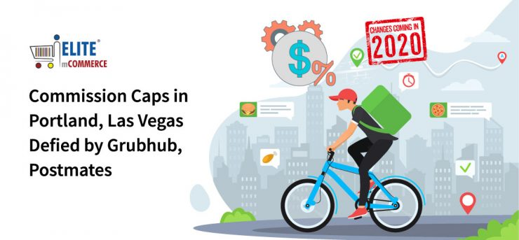 Commission-Caps-in-Portland-Las-Vegas-Defied-by-Grubhub-Postmates