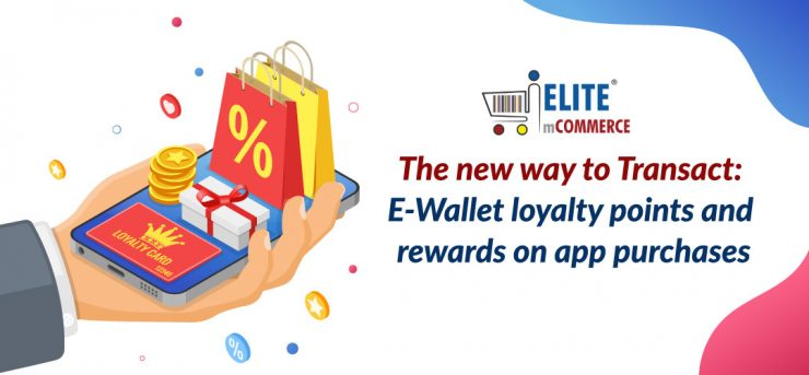 E-Wallet-loyalty-points-and-rewards-on-app-purchases
