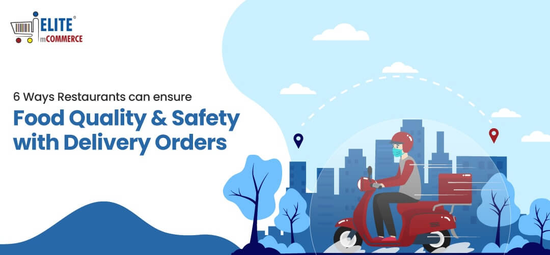 ensure-food-quality-safety-with-delivery-orders