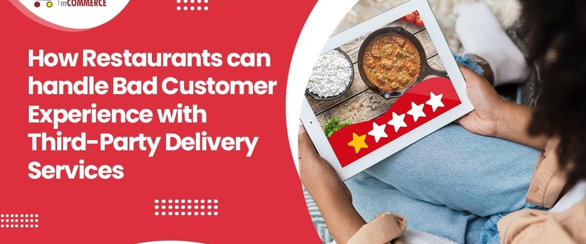 Handle-Bad-Customer-Experiences-with-Third-Party-Delivery-Services