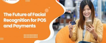 the-future-of-facial-recognition-for-pos-and-payments