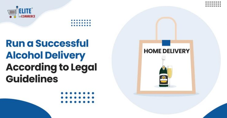 Alcohol-Delivery-According-to-Legal-Guidelines