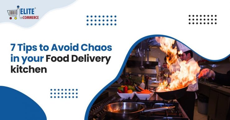 Avoid-Chaos-in-your-Food-Delivery-Kitchen