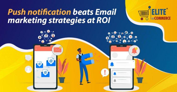 Push notification vs Email