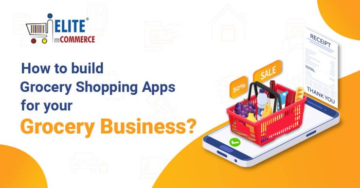 Build grocery apps